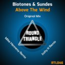 Biotones - Above The Wind (Mike Hennessy Remix)