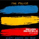 The Police - Every Breath You Take (Mauro Marcelo 2k15)