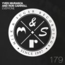 Ron Carroll, Yves Murasca, Teenage Mutants - Everyone (Teenage Mutants Remix)
