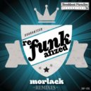 Morlack, Father Funk - Lil Strange To You (Father Funk Remix)