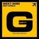 Micky More - Bad Vanilla (Original Mix)