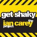 Ian Carey  - Get Shaky  (Denny Joker & Kirill An Remix)