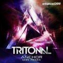 Tritonal  - Anchor  (Aritchi Remix)