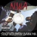 D-Funk vs N.W.A - 'Straight Outta Compton' (D-Funk Mix)