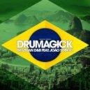 Drumagick feat Joao Sobral - Brazilian D&B (Instrumental Radio Edit)