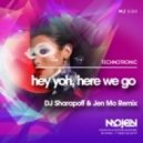 Technotronic  - Hey Yoh, Here We Go (DJ Sharapoff & Jen Mo Remix) (Radio Edit)