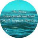 The Police - Voices Inside My Head (D&A Tropical Bootleg)