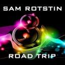 Sam Rotstin - Road Trip (Original Mix)