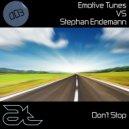 Emotive Tunes - Don't Stop (Original Mix)