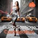 Guido Santiago - Cosmpolitan (Original Mix)