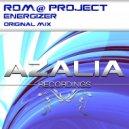 Rom@ Project - Energizer (Original Mix)