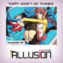 MAGNETIE - Happy Hour? No Thanks! (Original Mix)