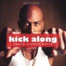 Eric B & Rakim - Kick Along (Soul's Cypher Refix)