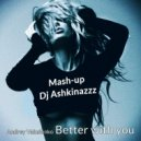 Andrey Vakulenko - Better With You&Party Movin On (Mash-up Dj Ashkinazzz)