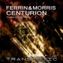 Ferrin & Morris - Centurion (Original Mix)