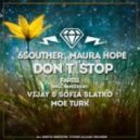6Souther, Maura Hope - Don't Stop (Moe Turk Remix)
