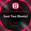 Mark Lower - Soul Ties (DEEP DJAS Remix)