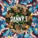 Danny T - Let Me Go (Original Mix)