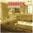 Gramatik - Chillaxin' By The Sea (Original Mix)