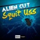 Alien Cut - Squit Uss (Original Mix)