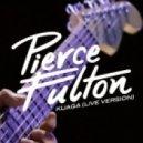 Pierce Fulton - Kuaga (Live Version)
