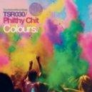 Philthy Chit - Colours (Fady & Mina Remix)