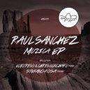 Raul Sanchez - It's About Money (Original mix)