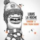 Louis La Roche - Kaboom (Original mix)