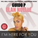 Guido P & Elan Noelle - I'm Here For You (Conway's Afro-Latin Funk)