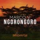 Marco V - Ngorongoro (Original Mix)