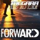 Megara vs. DJ Lee - Forward (Club Mix)