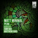 Matt Minimal - Perk (Original Mix)