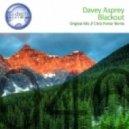 Davey Asprey - Blackout (Original Mix)