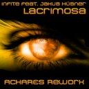 Infite feat. Jakub Hübner - Lacrimosa (ACHARES Rework)