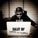 Salut 80 feat. Over - Sun (Original Mix)