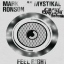 Mark Ronson  - Feel Right (Crazy Daylight Refunk)