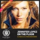 Jennifer Lopez - On The Floor (DJ Mexx & DJ Prokuror Remix)