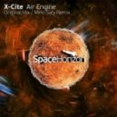 x-Cite - Air Engine (Original Mix)