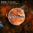 x-Cite - Air Engine (Mino Safy Remix)