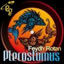 Feydh Rotan - Plecostumus (Original Mix)