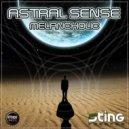 Astral Sense - Don't Look Back (Original Mix)