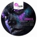 Rishi K. - Fractal Eyes (Original Mix)
