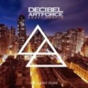 Decibel Artforce - Crazy People (Leventina Edit)