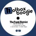 The Funk District - Feelin' Alright (Original Mix)