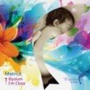 MatricK - I'm Close (Original Mix)