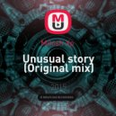 Milosh Xp  - Unusual Story (Original mix)
