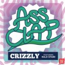 Crizzly - Ass Clap (feat. Nilo Stari)