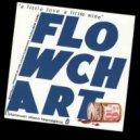 Flowchart - A Little Love a Little Wine (Original mix)