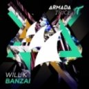 Will K - Banzai (Original Mix)