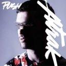A-Trak feat. Andrew Wyatt - Push (Mak & Pasteman Remix)